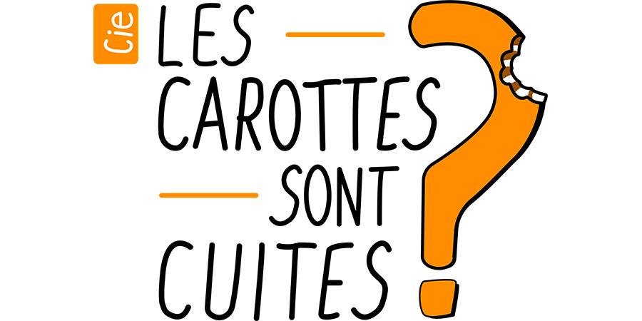 Compagnie Les carottes sont cuites