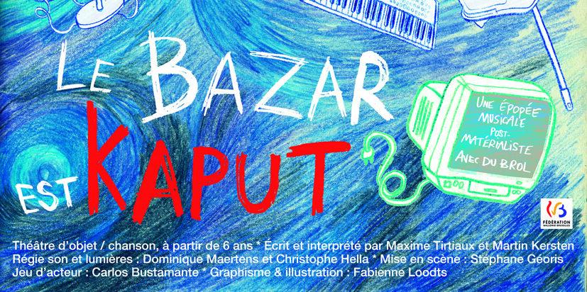 Le Bazar est Kaput